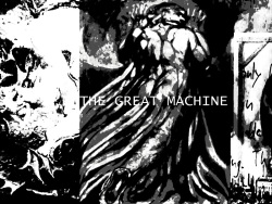 The Great Machine: A Nightmare